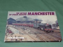 HEYDAY OF STEAM AROUND MANCHESTER ; THE (Heavyside 1995)